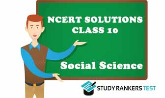 NCERT Solutions for Class10th Social Science